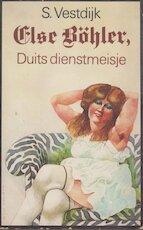 Else Böhler, Duits dienstmeisje - Simon Vestdijk (ISBN 9789029551694)