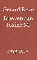 Brieven aan Josine M. 1959-1975 - Gerard Reve (ISBN 9789028205482)