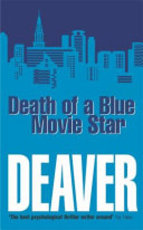 Death of a Blue Movie Star - Jeffery Deaver (ISBN 9780340793121)
