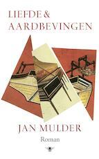 Liefde en aardbevingen - Jan Mulder (ISBN 9789403135700)