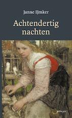Achtendertig nachten - Janne IJmker (ISBN 9789082229332)