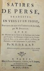 Satires de Perse traduites en vers et en prose - Aulus Persius Flaccus, M. Dusaulx