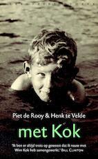 Met Kok - Piet de Rooy, Henk te Velde (ISBN 9789028428010)