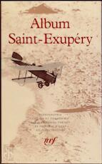 Album Antoine de Saint - Exupéry - J.-D. Pariset (ISBN 9782070112951)