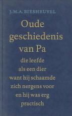 Oude geschiedenis van Pa - J.M.A. Biesheuvel (ISBN 9789029072427)