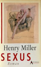 Sexus - Henry Miller, John Vandenbergh (ISBN 9789060748459)