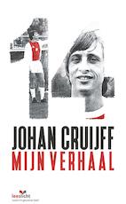 Johan Cruijff; mijn verhaal - Johan Cruijff, Jaap de Groot (ISBN 9789086963607)