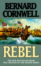 Rebel - Bernard Cornwell (ISBN 9780002237192)