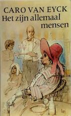 Het zyn allemaal mensen - Eyck (ISBN 9789029007023)