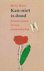 Kan-niet is dood - Betty Roos (ISBN 9789062221868)