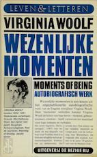 Wezenlijke momenten - Virginia Woolf, Jeanne Schulkind, Leonoor Broeder (ISBN 9789023415480)