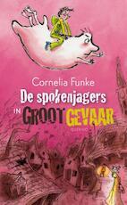 De spokenjagers in groot gevaar - Cornelia Funke (ISBN 9789045111506)