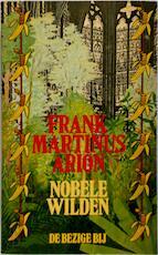 Nobele wilden - Frank Martinus Arion (ISBN 9023406826)