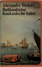 Russlandreise - Alexandre Dumas (ISBN 3797303831)
