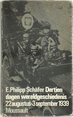 Dertien dagen wereldgeschiedenis - E. Philipp Schäfer, M. Mok