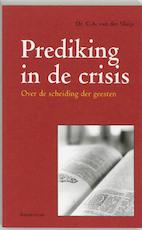 Prediking in de crisis - C.A. van der Sluijs (ISBN 9789023905790)