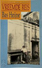 Vreemde reis - Bas Heijne (ISBN 9789035105003)