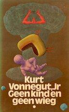 Geen kind en geen wieg - Kurt Vonnegut, M. K. Stuyter (ISBN 9789029002547)