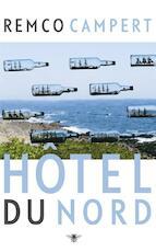 Hotel du Nord - Remco Campert (ISBN 9789023484103)