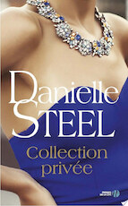 Collection privée - Danielle Steel (ISBN 9782258150645)