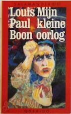 Mijn kleine oorlog - Louis Paul Boon, B. Vanheste (ISBN 9789021490700)