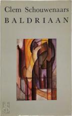 Baldriaan - Clem Schouwenaars (ISBN 9789026412172)
