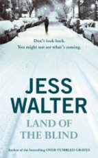 Land of the Blind - Jess Walter (ISBN 9780340819937)