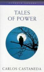 Tales of Power - Carlos Castaneda (ISBN 9780140192377)