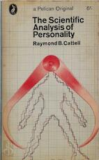 The Scientific Analysis of Personality - Raymond Cattell