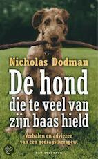 De hond die te veel van zijn baas hield - Nicholas Dodman, Conny Sykora, Anneke Herngreen (ISBN 9789027484727)