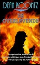 De overlevende - Dean Ray Koontz, Frank Visser (ISBN 9789024509676)