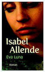 Eva Luna - Isabel Allende (ISBN 9789028423886)