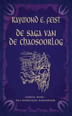 Het bedreigde Koninkrijk / 1. De Saga van de Chaosoorlog - Raymond Feist (ISBN 9789024528905)