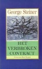 Verbroken contract - George Steiner (ISBN 9789035108905)