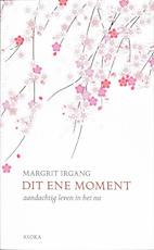 Dit ene moment - M. Irgang (ISBN 9789056701864)