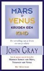 Mars en Venus krijgen een kind - John Gray (ISBN 9789027468352)