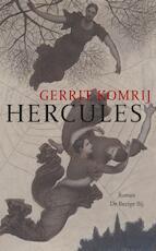 Hercules - Gerrit Komrij (ISBN 9789023412434)
