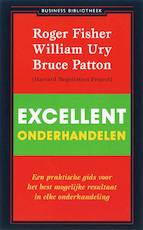 Excellent onderhandelen - Roger Fisher, William Ury, Bruce Patton (ISBN 9789047000280)