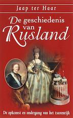 De geschiedenis van Rusland - J. ter Haar (ISBN 9789059772205)