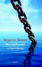 Mensenhandel op klaarlichte dag - E. Benjamin Skinner (ISBN 9789059362802)