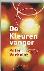 De kleurenvanger - Peter Verhelst (ISBN 9789044604085)