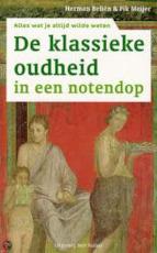 De klassieke oudheid in een notendop - Herman Beliën, Fik Meijer (ISBN 9789085642244)