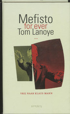 Mefisto for ever - Tom Lanoye (ISBN 9789044608953)