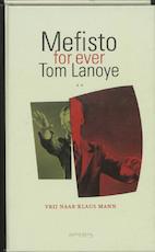 Mefisto for ever - Tom Lanoye (ISBN 9789044608953)