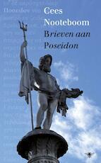 Brieven aan Poseidon - Cees Nooteboom (ISBN 9789023474326)
