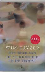 Het boek van de schoonheid - Wim Kayzer (ISBN 9789046702734)
