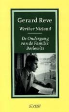 Werther Nieland - De ondergang van de Familie Boslowits - Gerard Reve (ISBN 9789025401108)