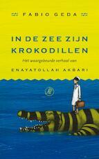 In de zee zijn krokodillen - Fabio Geda (ISBN 9789029573573)