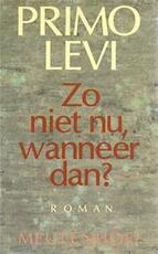 Zo niet nu, wanneer dan? - Primo Levi (ISBN 9789029022637)