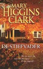 De stiefvader - Mary Higgins Clark, Hedi de Zanger (ISBN 9789021012940)